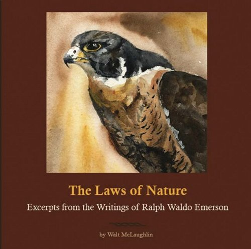 9781933937144: The Laws of Nature: Excerpts from the Writings of Ralph Waldo Emerson