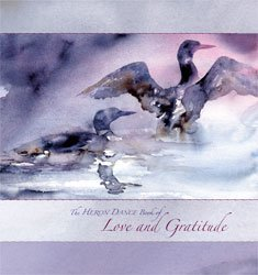The Heron Dance Book of Love and Gratitude: Roderick MacIver