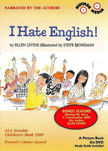 I Hate English! (Stages of Learning the Language of a New Country and Cultural Adjustment) [...