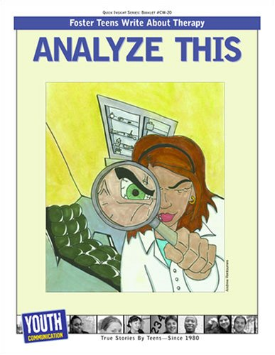 9781933939612: Analyze This: Teens Write About Therapy