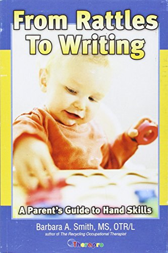 From Rattles to Writing: A Parents Guide to Hand Skills