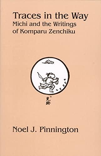 9781933947020: Traces in the Way: Michi and the Writings of Komparu Zenchiku
