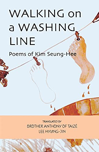 9781933947501: Walking on a Washing Line: Poems of Kim Seung-Hee (Cornell East Asia Series)