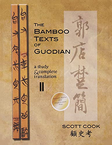 9781933947655: The Bamboo Texts of Guodian: A Study and Complete Translation, Volume 2 (Cornell East Asia Series)