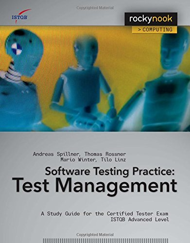Software Testing Practice: Test Management: A Study: Spillner, Andreas, Linz,