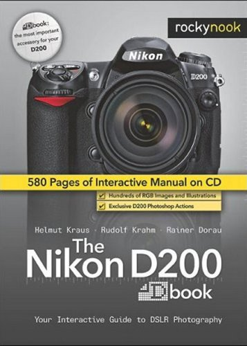 9781933952147: The Nikon D200 Dbook: Your Interactive Guide to DSLR Photography