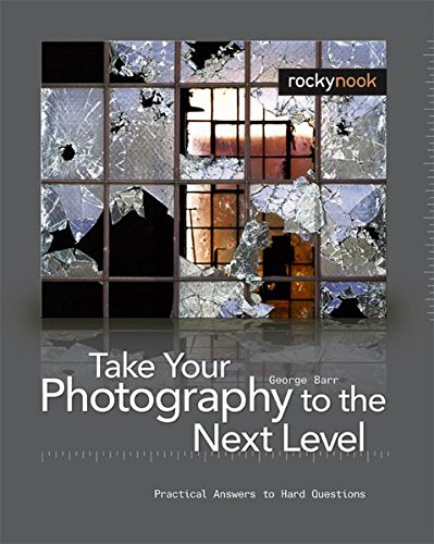 9781933952215: Take Your Photography to the Next Level: From Inspiration to Image