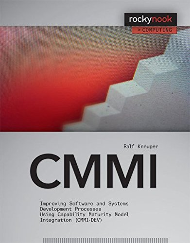 9781933952284: CMMI: Improving Software and Systems Development Processes Using Capability Maturity Model Integration (CMMI-DEV)