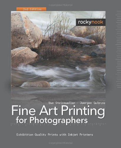 9781933952314: Fine Art Printing for Photographers: Exhibition Quality Prints with Inkjet Printers