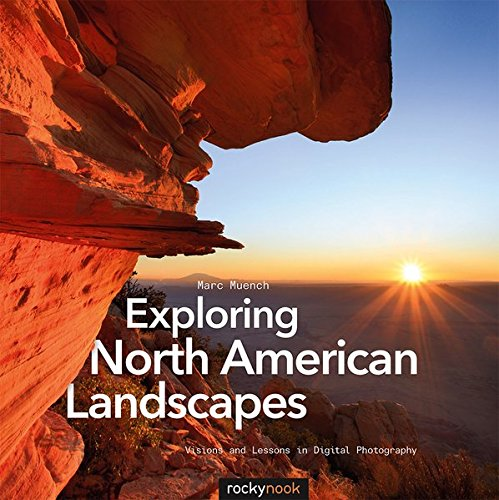 9781933952536: Exploring North American Landscapes: Visions and Lessons in Digital Photography