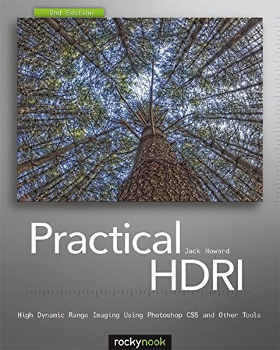 9781933952635: Practical HDRI, 2nd Edition: High Dynamic Range Imaging Using Photoshop CS5 and Other Tools
