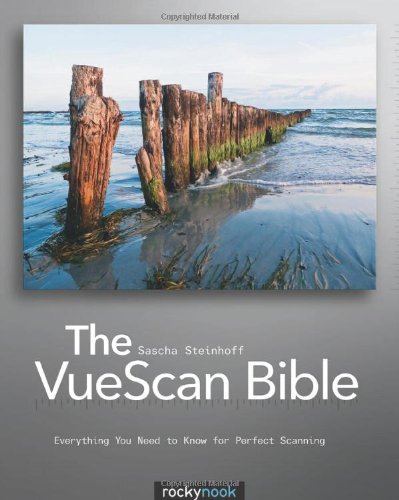 9781933952697: The VueScan Bible: Everything You Need to Know for Perfect Scanning (English and English Edition)