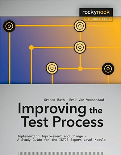 9781933952826: Improving the Test Process: Implementing Improvement and Change - A Study Guide for the ISTQB Expert Level Module (Rocky Nook Computing)