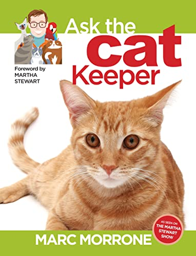 9781933958309: Marc Morrone's Ask the Cat Keeper (Ask the Keeper)