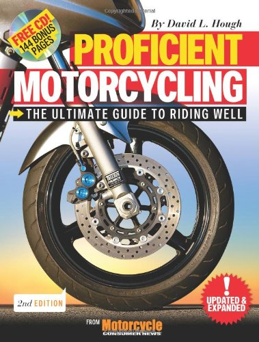 9781933958354: Proficient Motorcycling: The Ultimate Guide to Riding Well (Book & CD)