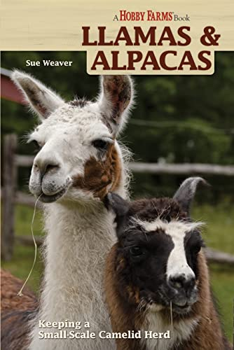 9781933958576: Llamas and Alpacas: Keeping a Small-Scale Camelid Herd