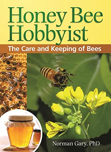 9781933958941: Honey Bee Hobbyist: The Care and Keeping of Bees (Hobby Farm)