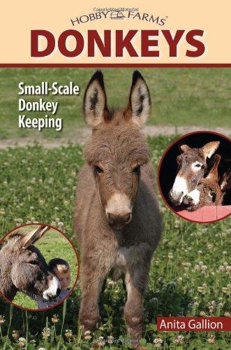 Donkeys (Hobby Farm): Anita Gallion