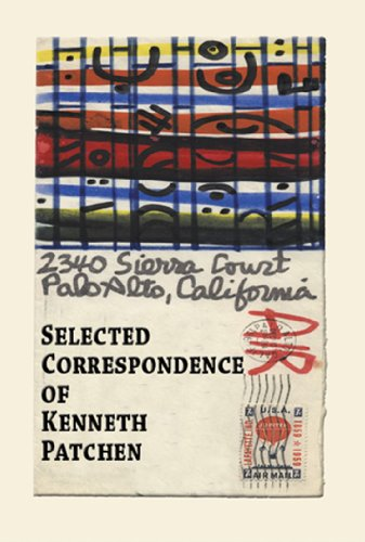 Selected Correspondence of Kenneth Patchen (9781933964546) by Kenneth Patchen