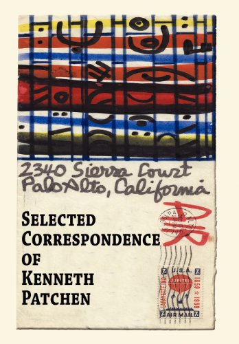 Selected Correspondence of Kenneth Patchen: Frost, Allen [Editor];