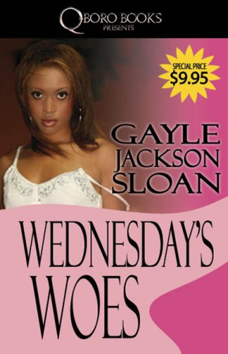 Wednesday's Woes: Gayle Jackson Sloan