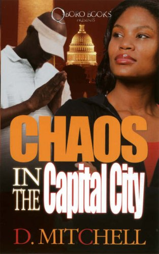 Chaos in the Capital City: Mitchell, D.