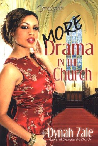 More Drama in the Church: Dynah Zale