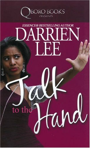 9781933967615: Talk To The Hand