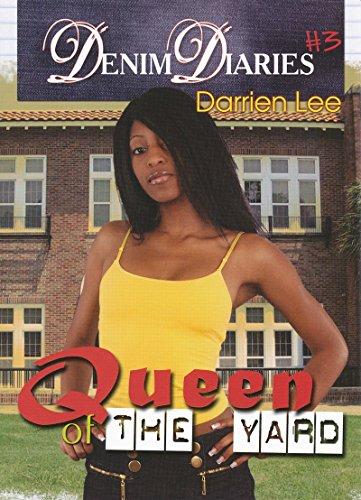 Denim Diaries 3: Queen of the Yard: Lee, Darrien