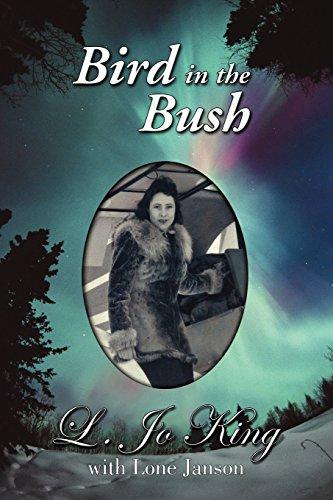 Bird in the Bush: King, L. Jo;Janson,