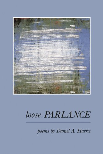 9781933974057: Loose Parlance: Poems