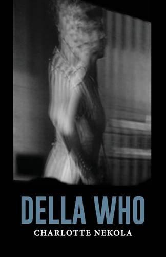9781933974149: Della Who