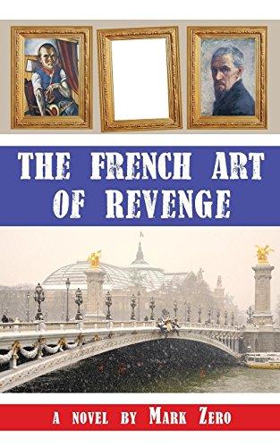 9781933975054: The French Art of Revenge