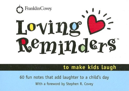 Loving Reminders to Make Kids Laugh: 60 Fun Notes That Add Laughter to a Childs Day