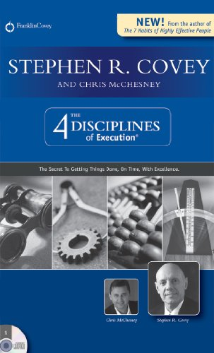 9781933976464: Stephen R. Covey's The 4 Disciplines of Execution: The Secret To Getting Things Done, On Time, With Excellence - Live Performance