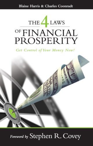 9781933976860: The Four Laws of Financial Prosperity: Get Control of Your Money Now