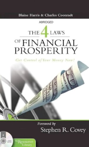 9781933976891: The 4 Laws of Financial Prosperity: Get Conrtol of Your Money Now!
