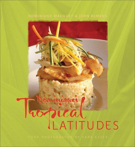 9781933979014: Dominique's Tropical Latitudes