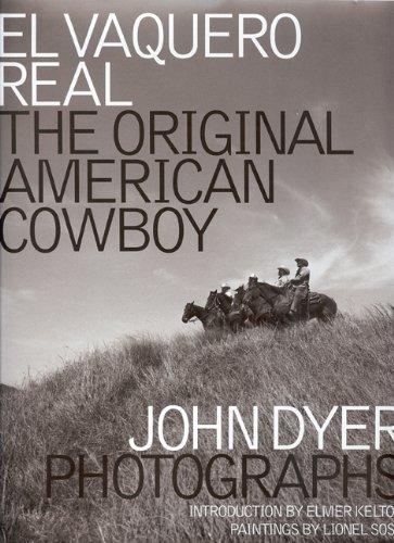 9781933979045: El Vaquero Real: The Original American Cowboy