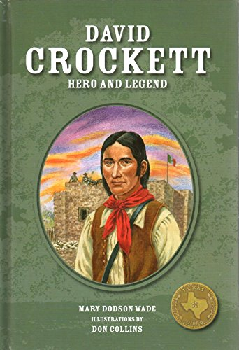 9781933979243: David Crockett Hero and Legend (Texas Heroes For Young Readers)