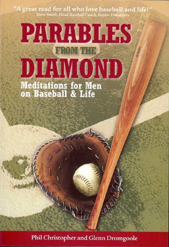 9781933979274: Parables from the Diamond: Meditations for Men on Baseball & Life
