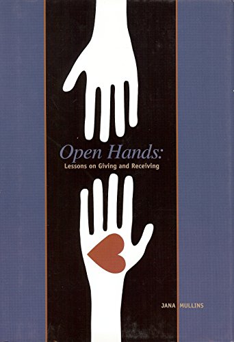 9781933979335: Open Hands: Lessons on Giving and Receiving