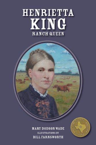 9781933979632: Henrietta King: La Patrona (Texas Heroes For Young Readers)