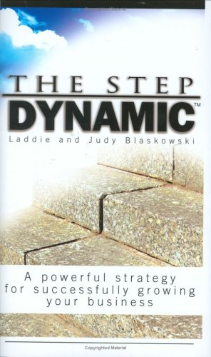 The Step Dynamic: A Powerful Strategy for: Laddie and Judy