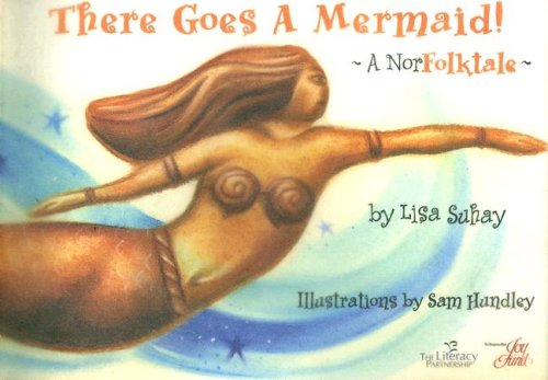 9781933982052: There Goes a Mermaid: A Norfolktale