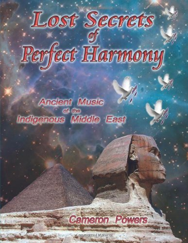 9781933983189: Lost Secrets of Perfect Harmony: Ancient Music of the Indigenous Middle East