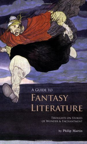9781933987040: A Guide to Fantasy Literature - Thoughts on Stories of Wonder and Enchantment