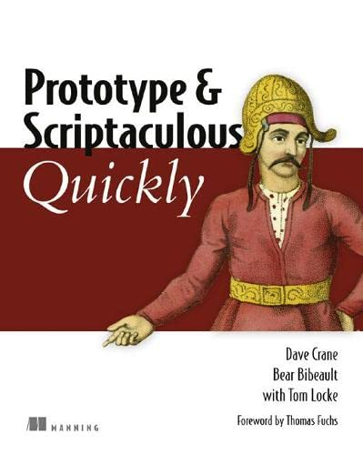 9781933988030: Prototype and Scriptaculous in Action