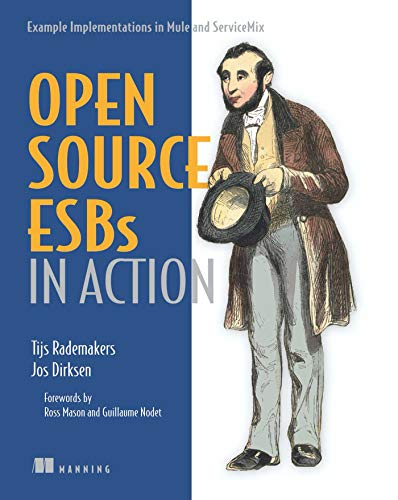 Open-Source ESBs in Action: Example Implementations in: Tijs Rademakers, Jos
