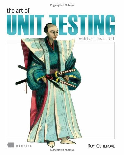 9781933988276: The Art of Unit Testing: with Examples in .NET